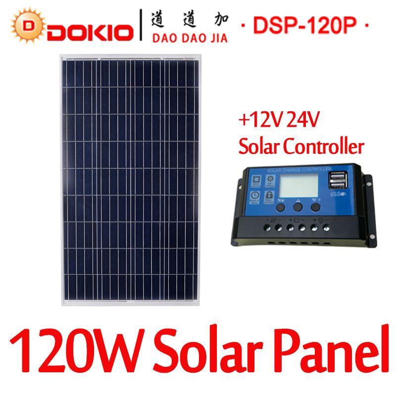 DOKIO Brand 120W 18 Volt Solar Panel China Cell/Module/System Charger/Battery + 10A 12/24 Volt Controller 120 Watt Solar Panels