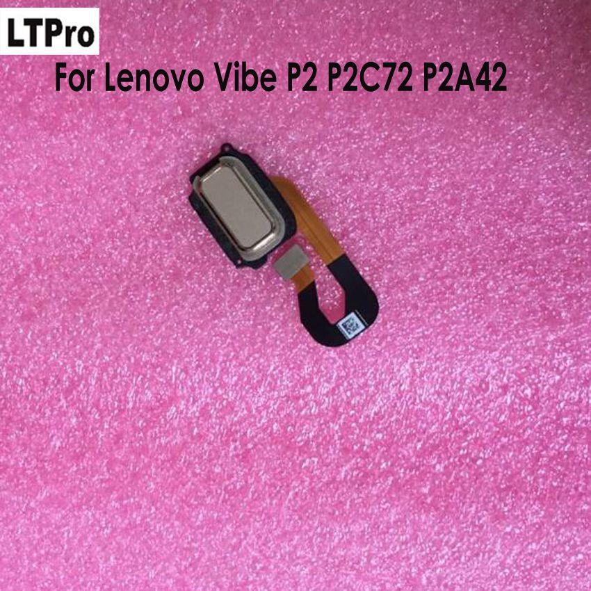 LTPro Original Fingerprint Sensor Scanner Touch ID Home Button Return Key Flex Cable Ribbon FPC For Lenovo VIBE P2 P2C72 P2A42
