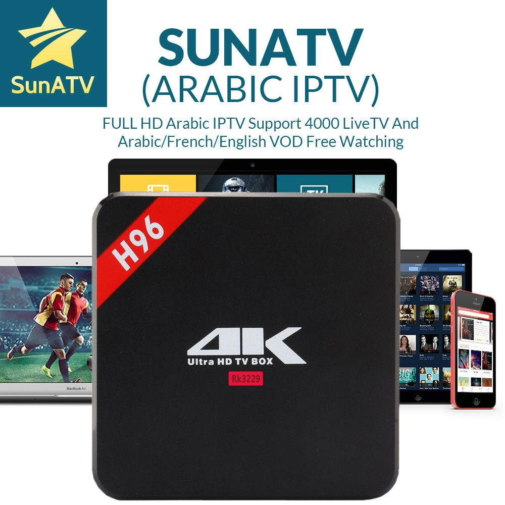 SUNATV H96 RK3229 With 1 Year France/Arabic/UK/Belgium/Netherland/Turkey/Portugal IPTV with VOD 4000+channels set top box