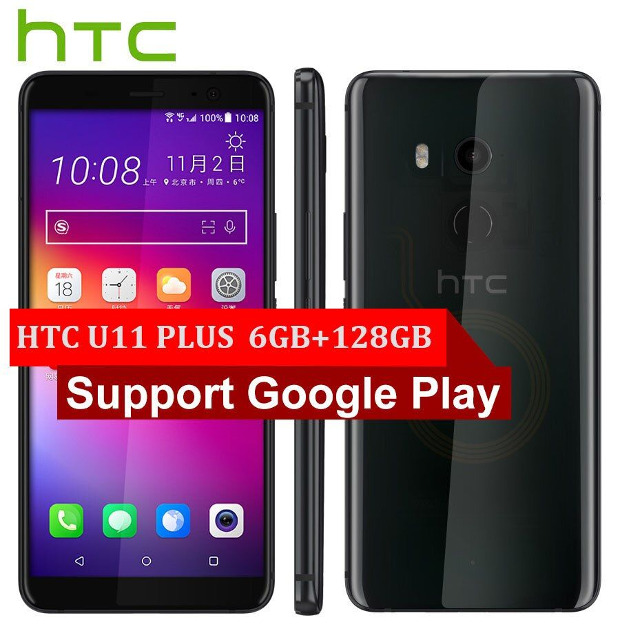 Marke Original HTC U11 Plus U11 + Handy 6 GB RAM 128 GB ROM Snapdragon835 OctaCore 6,0 zoll 1440x2880px android 8.0 IP68 NFC