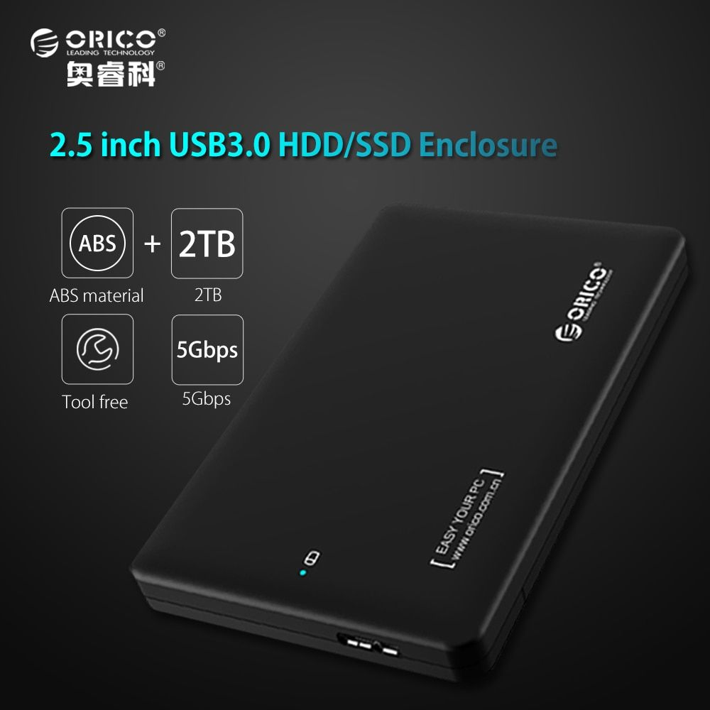 HDD Case ORICO 2.5 inch USB3.0 to SATA3.0 External Hard Drive case for 7mm 9.5mm 2.5 inch HDD/SSD (2599US3)