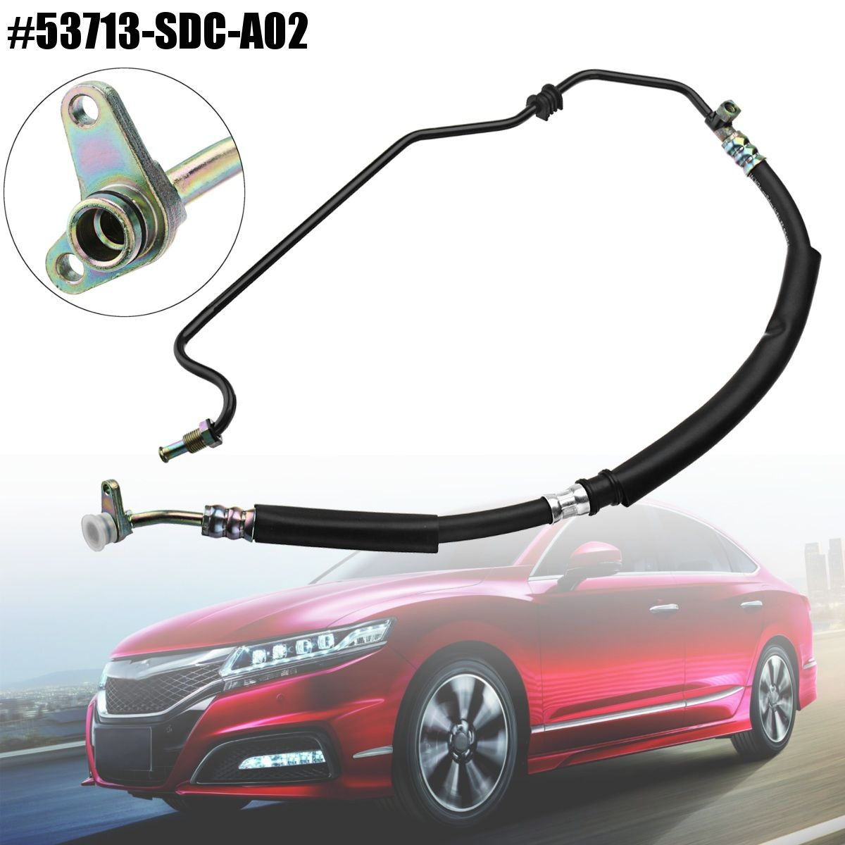 Power Steering Pressure Hose Line Assembly For Honda TSX /Accord 2.4L 2004-2008 53713-SDC-A02 53713-SDA-A52