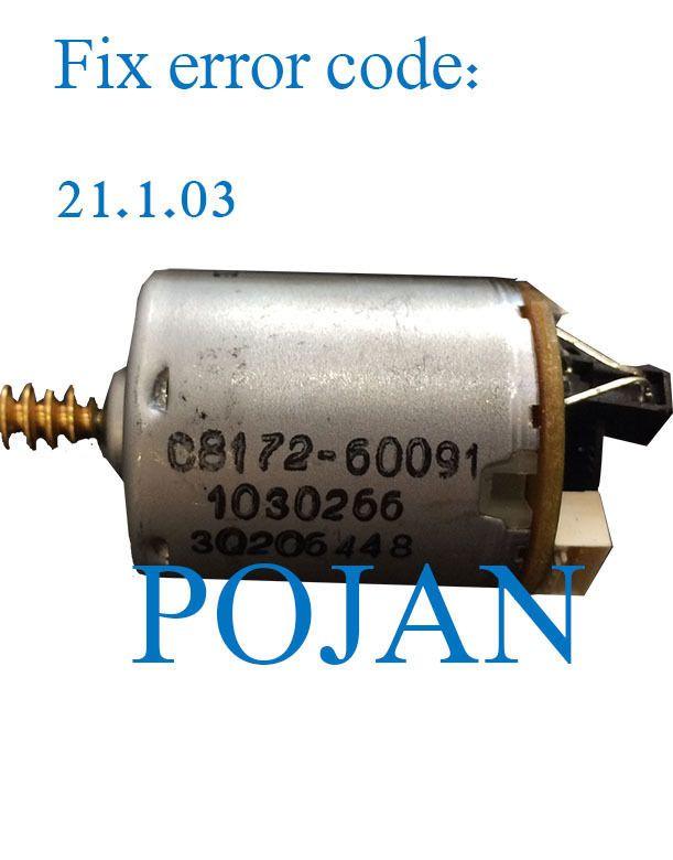 Fix 21.1.03 code Q6683-60187 DJ T610 1100 Z2100 3100 3200 Z5400 PS Service station motor plotter parts FREE SHIPPING POJAN