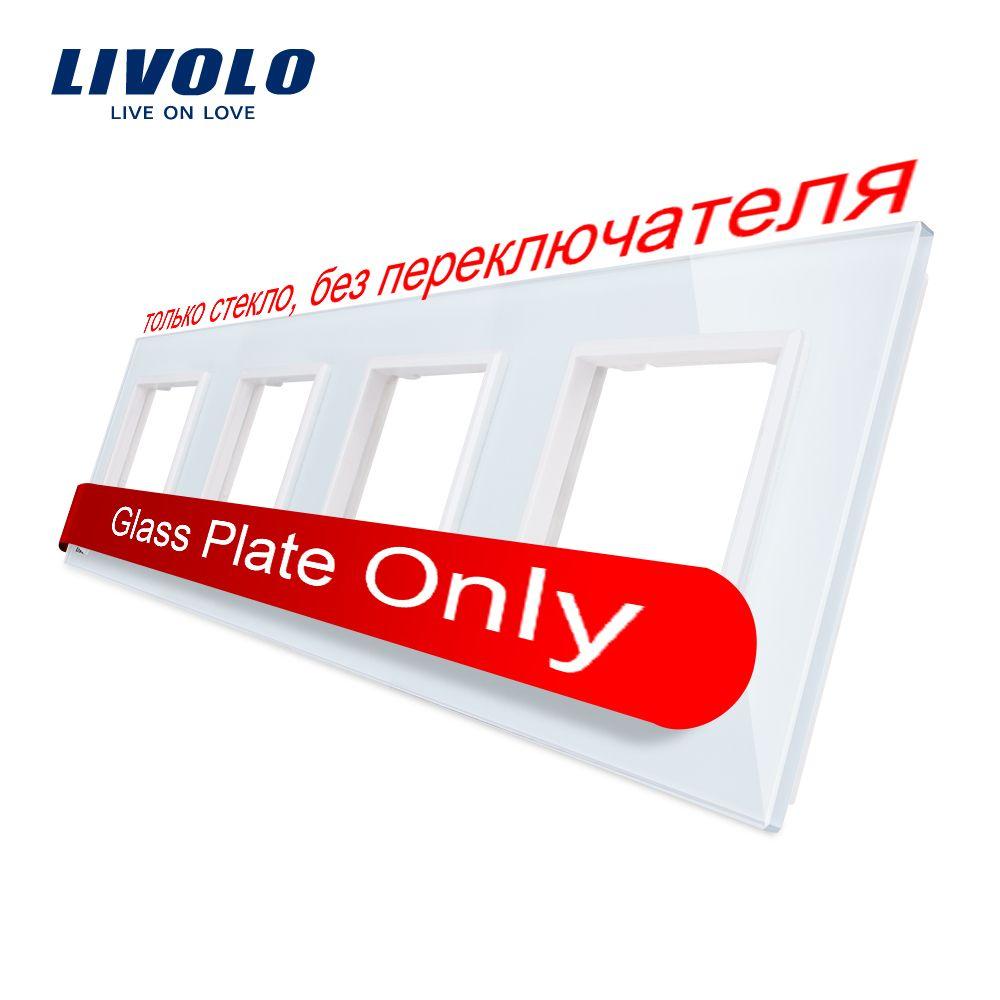 Panneau de commutateur en verre cristal blanc de luxe de Livolo, 294mm * 80mm, norme de l'ue, panneau en verre Quadruple pour le C7-4SR-11 de prise de mur