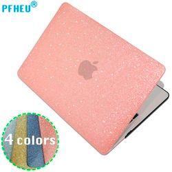 PFHEU, Shine Glitter caja dura del ordenador portátil para MacBook Pro Retina Air 11 12 13 15, para mac Air 13, nueva Pro 13 15 pulgadas A1706 A1708 A1707