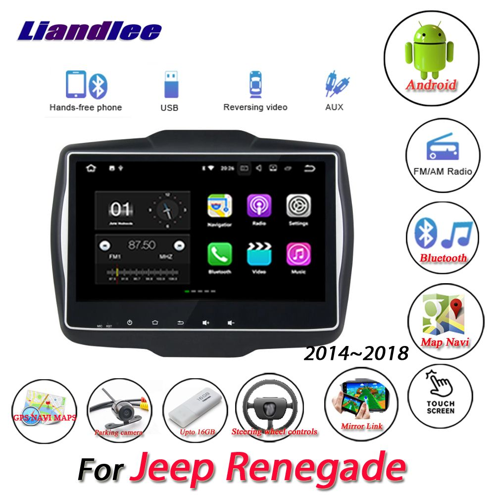 Liandlee Car Android System For Jeep Renegade 2014~2018 Radio AUX Mirror link GPS Navi Navigation HD Stereo Multimedia No CD DVD