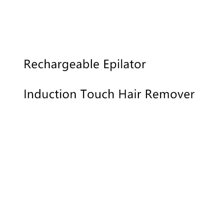 Rechargeable Epilator Induction Touch Hair Remover Advanced Instant & Pain Free Hair Removal Sensa-Light Technology Hair Remove