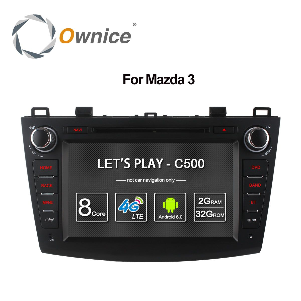 Ownice C500 Octa 8 Core Android 6.0 Car DVD player For Mazda 3 2008-2013 WIFI Radio GPS Navi OBD DVR 2GB RAM 32GB ROM Support 4G