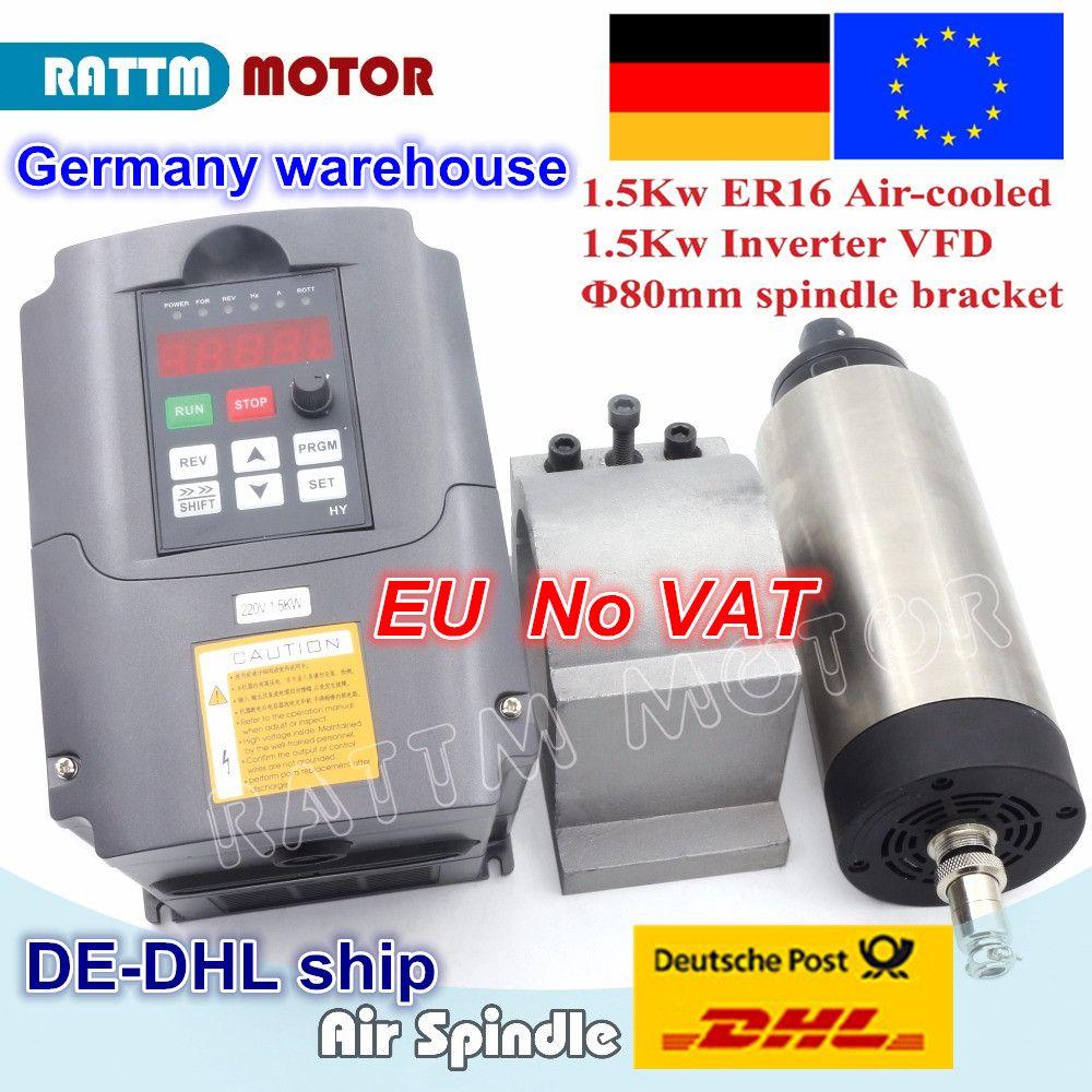 DE ship/free VAT 1.5KW Air-cooled spindle motor 80x200mm ER16 & 1.5KW VFD 220V inverter & 80mm clamp aluminium bracket