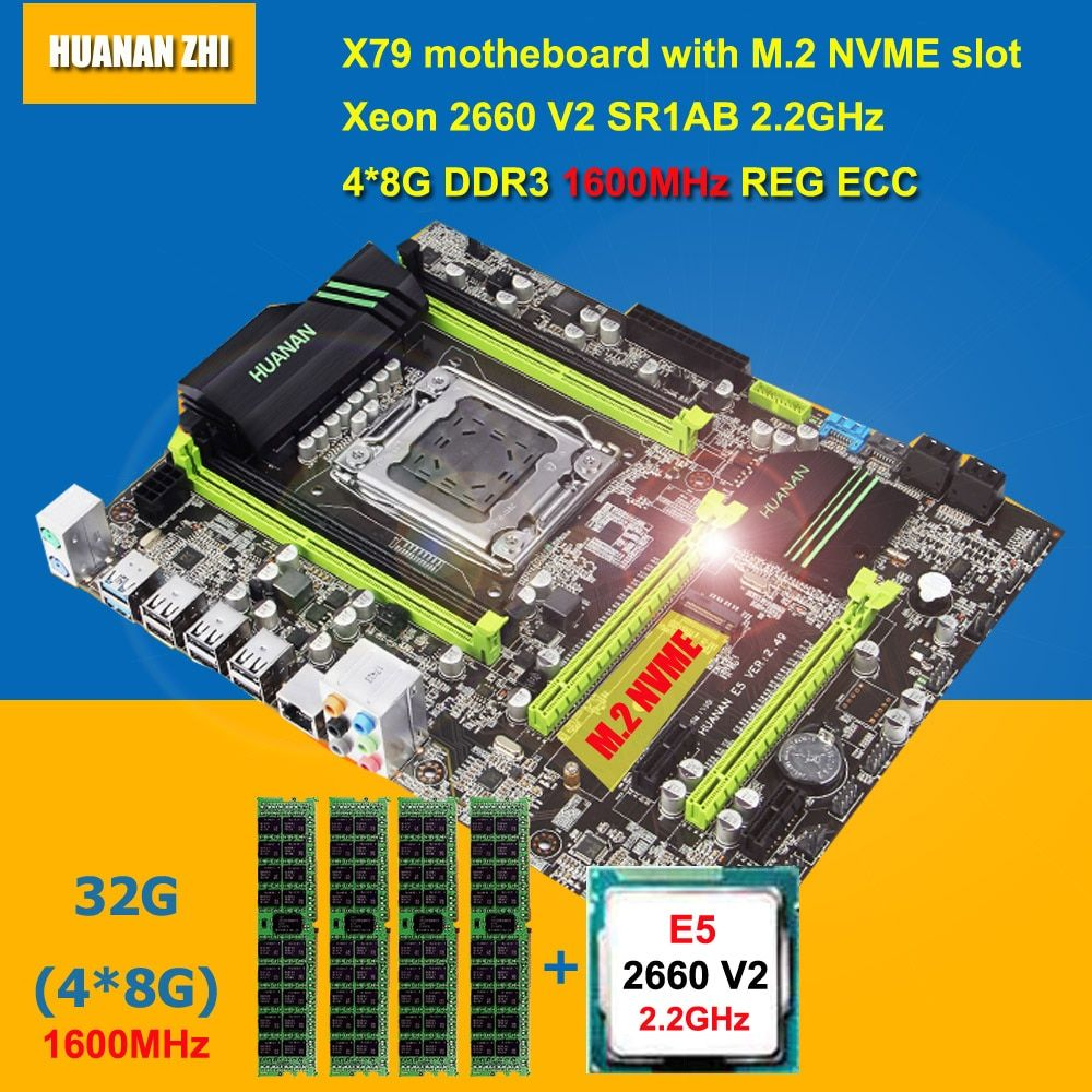 Best brand HUANAN ZHI X79 motherboard with M.2 NVME slot CPU RAM bundle CPU Intel Xeon E5 2660 V2 SR1AB RAM 32G DDR3 1600 RECC