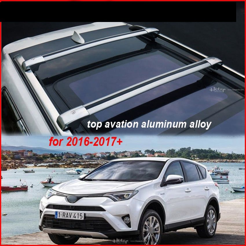 cross bar roof rack rail roof bar for Toyota RAV4,top aviation aluminum alloy.hottest in China.recomended,free shipping to Asian