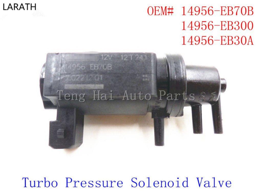 LARATH Vacuum Turbo Boost Control Valve for Navara D40 Pathfinder R51 Genui 14956-EB70B