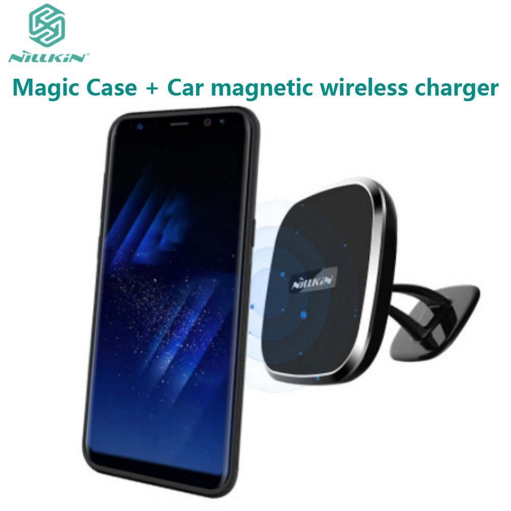 NILLKIN Car Magnetic Wireless Charger II + Magic Case Magnetic Holder Back Cover For Samsung Galaxy S8 QI Wireless Charging