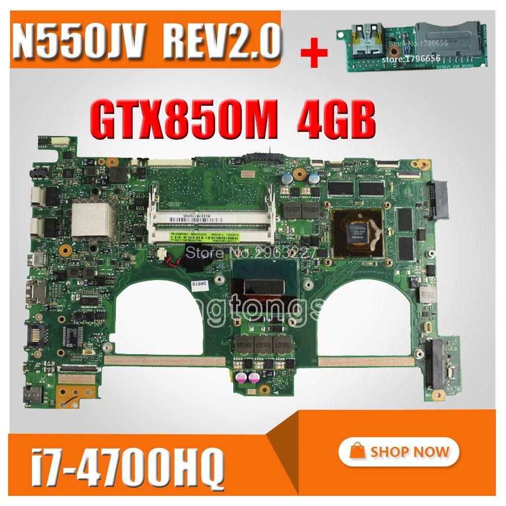 send board+N550JV Motherboard i7 GTX850 4GB For ASUS N550J G550JK Q550JV Laptop motherboard N550JV Mainboard N550JV Motherboard