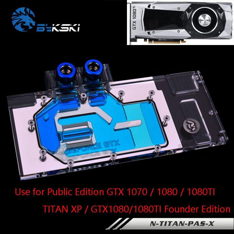 Bykski Full Cover Grafikkarte Wasserkühlung Block verwenden für Öffentliche Version TITAN XP/X-Pascal GTX1070/1080/1080TI Gründer Edition