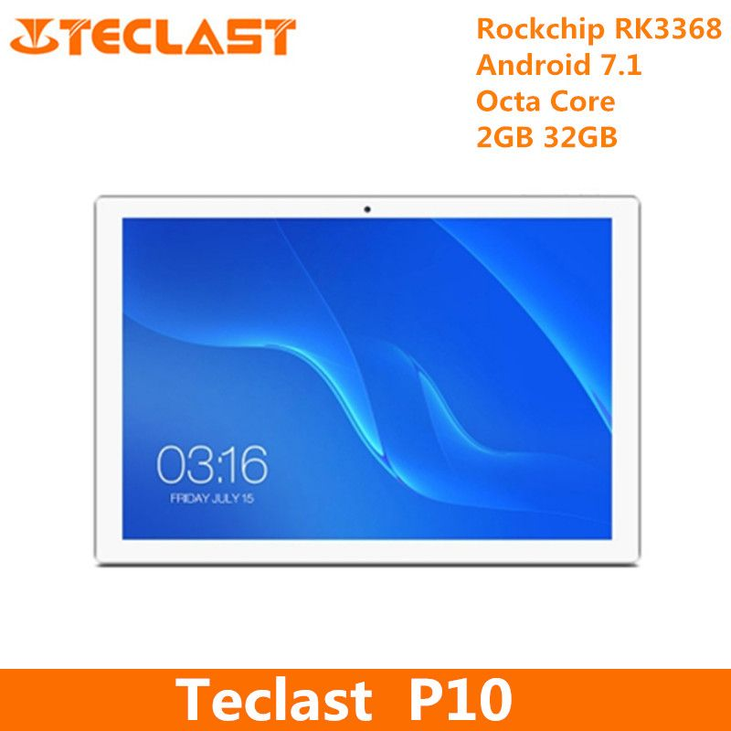Teclast P10 Tablet PC Octa Core Android 7.1 Rockchip RK3368-H 1.5GHz 2GB RAM 32GB ROM Dual WiFi Cameras OTG 10.1 inch PC