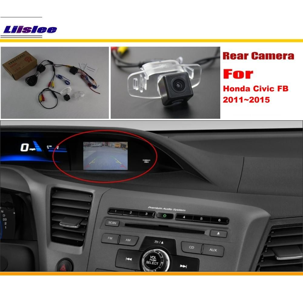Liislee Car Back Up Reverse Camera Sets For Honda Civic (FB) 2011~2015 / Rear View Parking / RCA & Original Screen Compatible