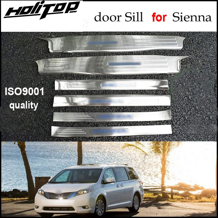 hot door sill scuff plate/threshold for Toyota Sienna 2010-2018,excellent 304 stainless steel,6pcs/set,free shipping to Asia.