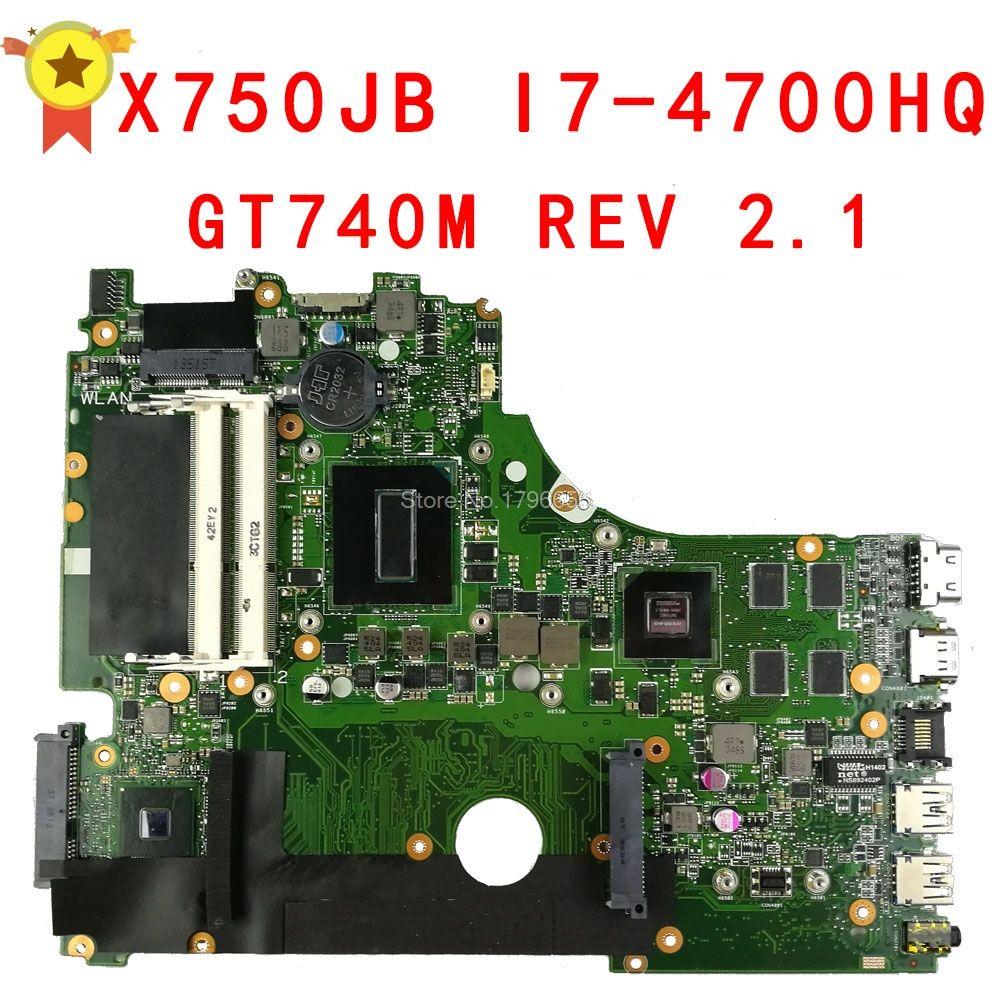 For ASUS K750JB F750JB A750J A750JB laptop motherboard X750JB rev2.1 With i7 CPU onboard DDR3 GT740M 100% working & fully tested