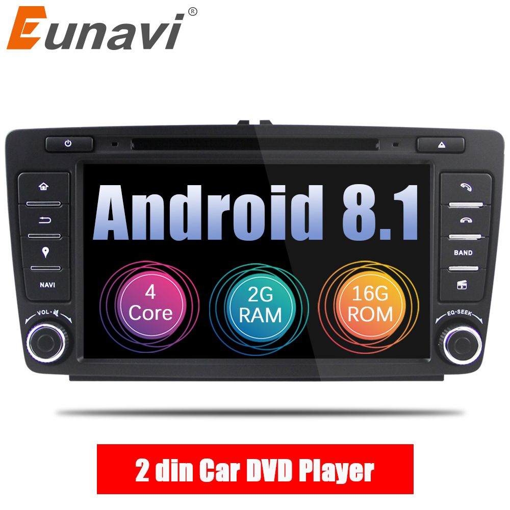 Eunavi 2 Din Car DVD GPS For Skoda Octavia 2012 2013 A 5 A5 Yeti Fabia Car Android 8.1 Quad Core 2GB RAM Stereo Radio Navigation