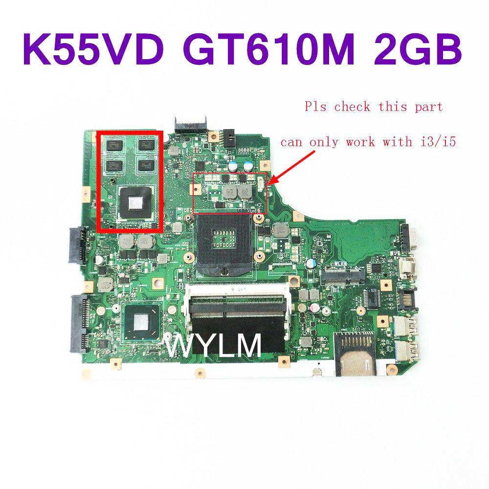 K55VD Mainboard REV 3.0 GT610M 2GB N13M-GE1-S-A1 For ASUS K55V A55V K55VD R500V Laptop motherboard USB 3.0 Tested Free Shipping