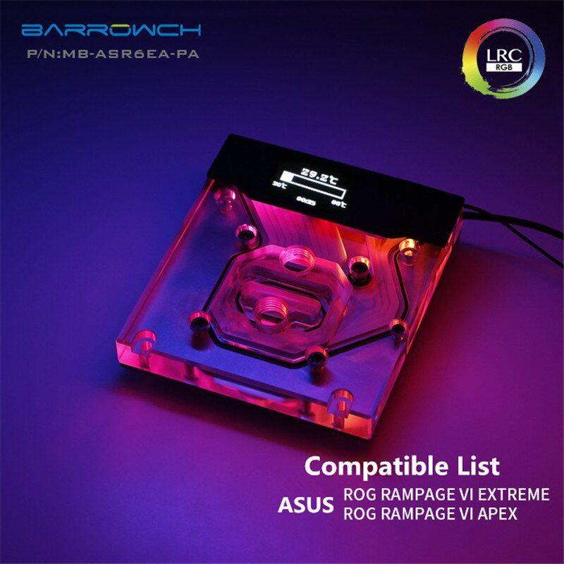 Barrowch ASUS ROG R6E R6A X299 Motherboard Integrierte Wasser Block Smart Oled-display MB-ASR6EA-PA