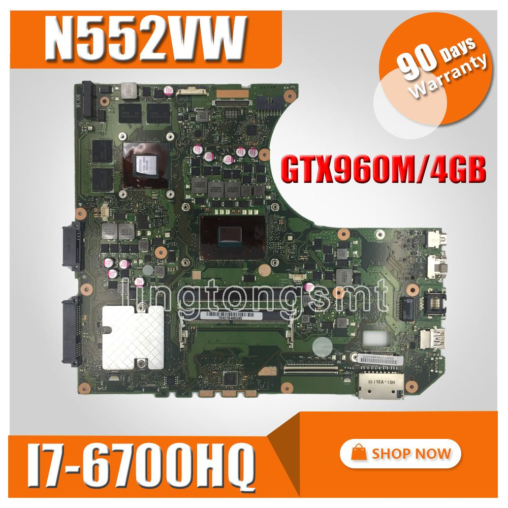 N552VW motherboard I7-6700HQ GTX960M-4G for ASUS N552VW N552VX N552V N552 Laptop motherboard N552VW mainboard N552VW motherboard