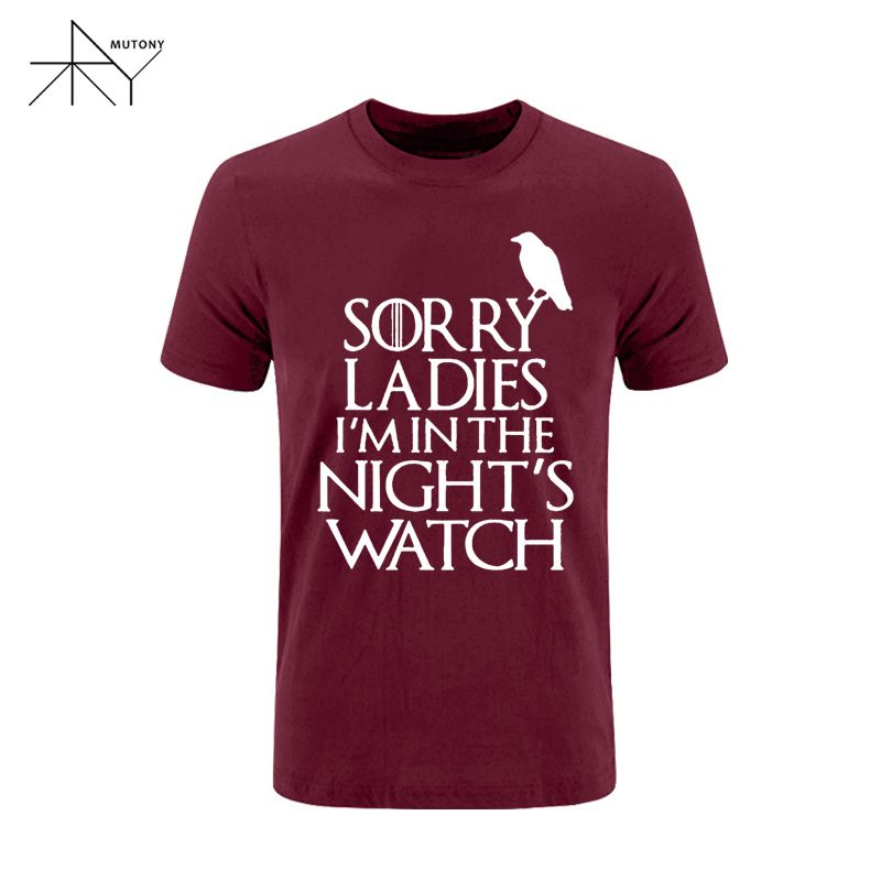 2017 Games Of Thrones Sorry Ladies I'm in the Night's Watch Bird T Shirt Men Funny Cotton Short Sleeve T-shirt Tshirt  Plus Size