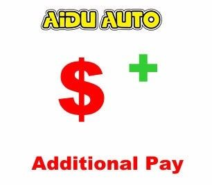 AIDU AUTO Additional Pay on Your Order shipping cost , remote place cost