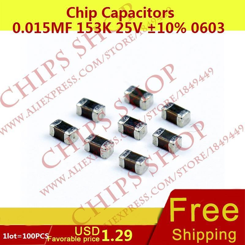 1LOT=100PCS Chip Capacitors 0.015uF 153K 25V 10% 0603 15nF 15000pF Package0603 (1608 Metric) SMD