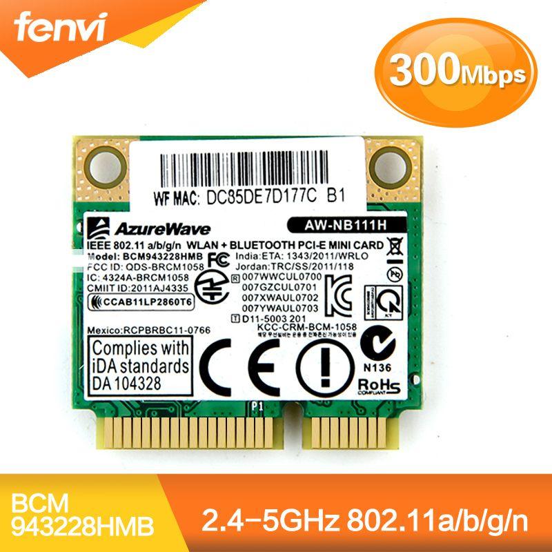 Double Bande Broadcom BCM943228HMB 802.11a/b/g/n 300 Mbps Wifi Carte Sans Fil Bluetooth 4.0 Demi MINI pci-e Ordinateur Portable Wlan 2.4 ghz 5 ghz