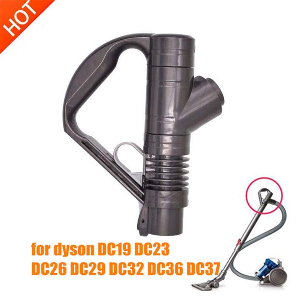 1 pièces d'aspirateur de haute qualité poignée pour Remplacement dyson DC19 DC23 DC26 DC29 DC32 DC36 DC37