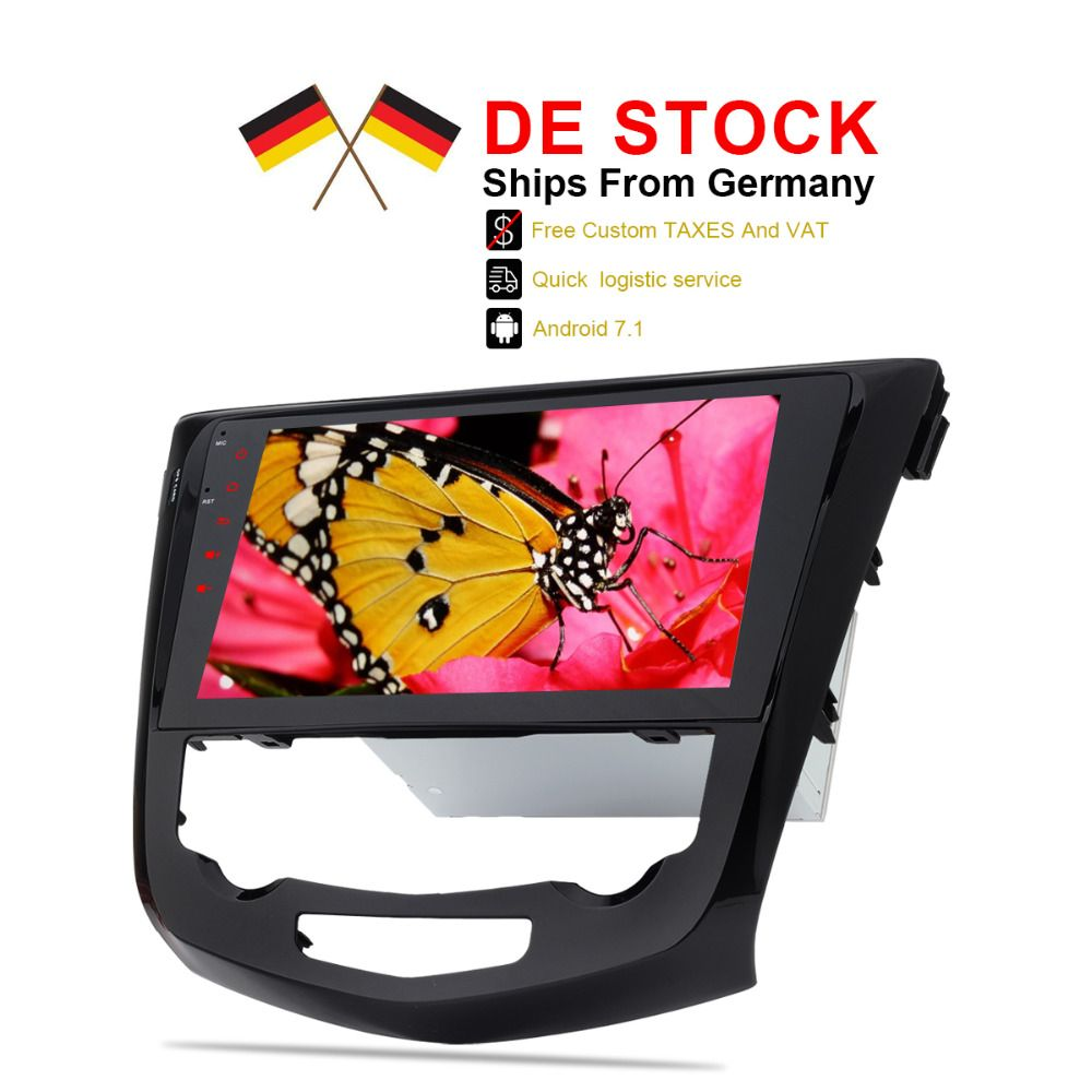 Ship from Germany Android 7.1 Car Stereo Player For Qashqai X-Trail 2014 2015 2016 2017 Autoradio GPS Navigation No DVD Slot