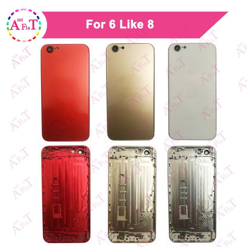 AAA + Gehäuse Batterieabdeckung Tür Hinten Für IPhone 6 6 Plus Wie 8 8 Plus stil Abdeckung Chassis Rahmen Rückseitige Abdeckung gehäuse