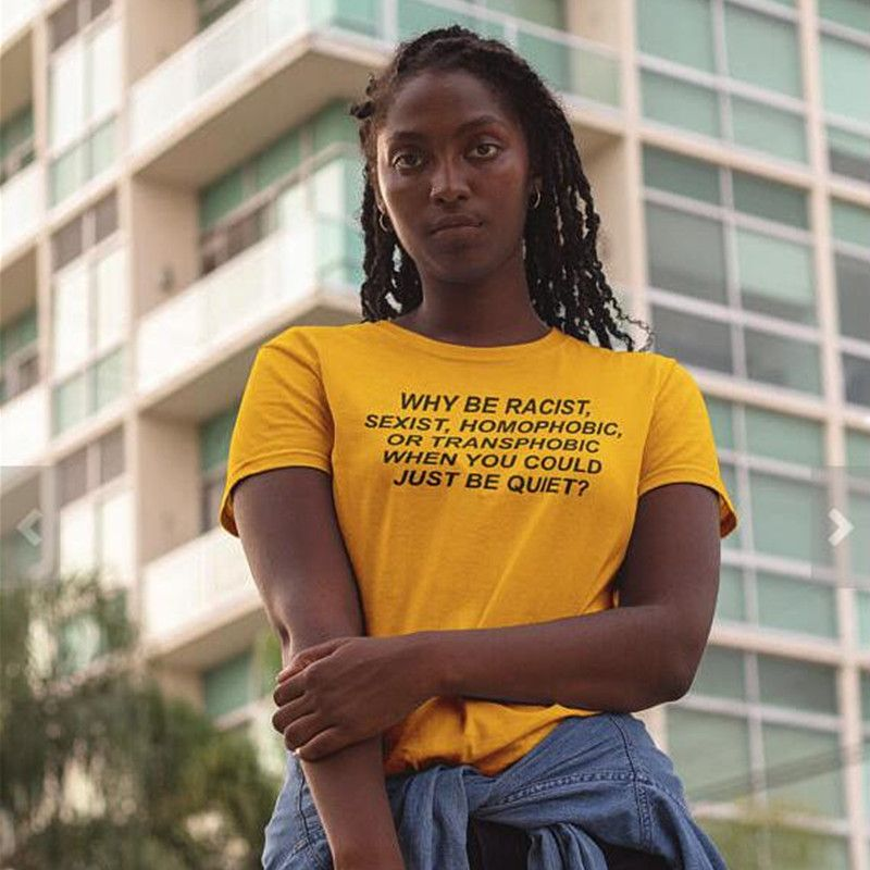 Pkorli Frank Ocea Tumblr T-Shirt Women Why Be Racist Sexist Homophobic Transphobic When You Can Just Be Quiet T-Shirt For Girls