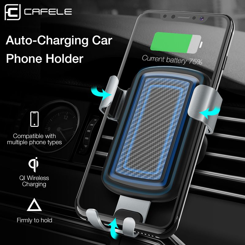CAFELE Wireless Charger Gravity Reaction Car Phone Holder Air Vent GPS Stand for iPhone X Samsung S9 Xiaomi MIX 2S Charging