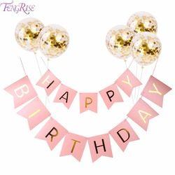 FENGRISE Rose Joyeux Anniversaire Bannière Or Confettis Ballons Lettre Bannière de Fête D'anniversaire Décorations Fille Garçon Enfants Cotillons