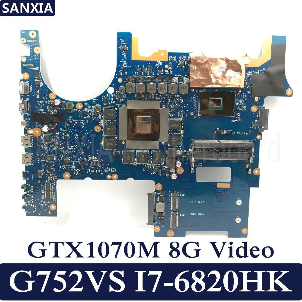 KEFU ROG G752VS Laptop motherboard für ASUS G752VS G752V G752 Test original mainboard I7-6820HK GTX1070-8G