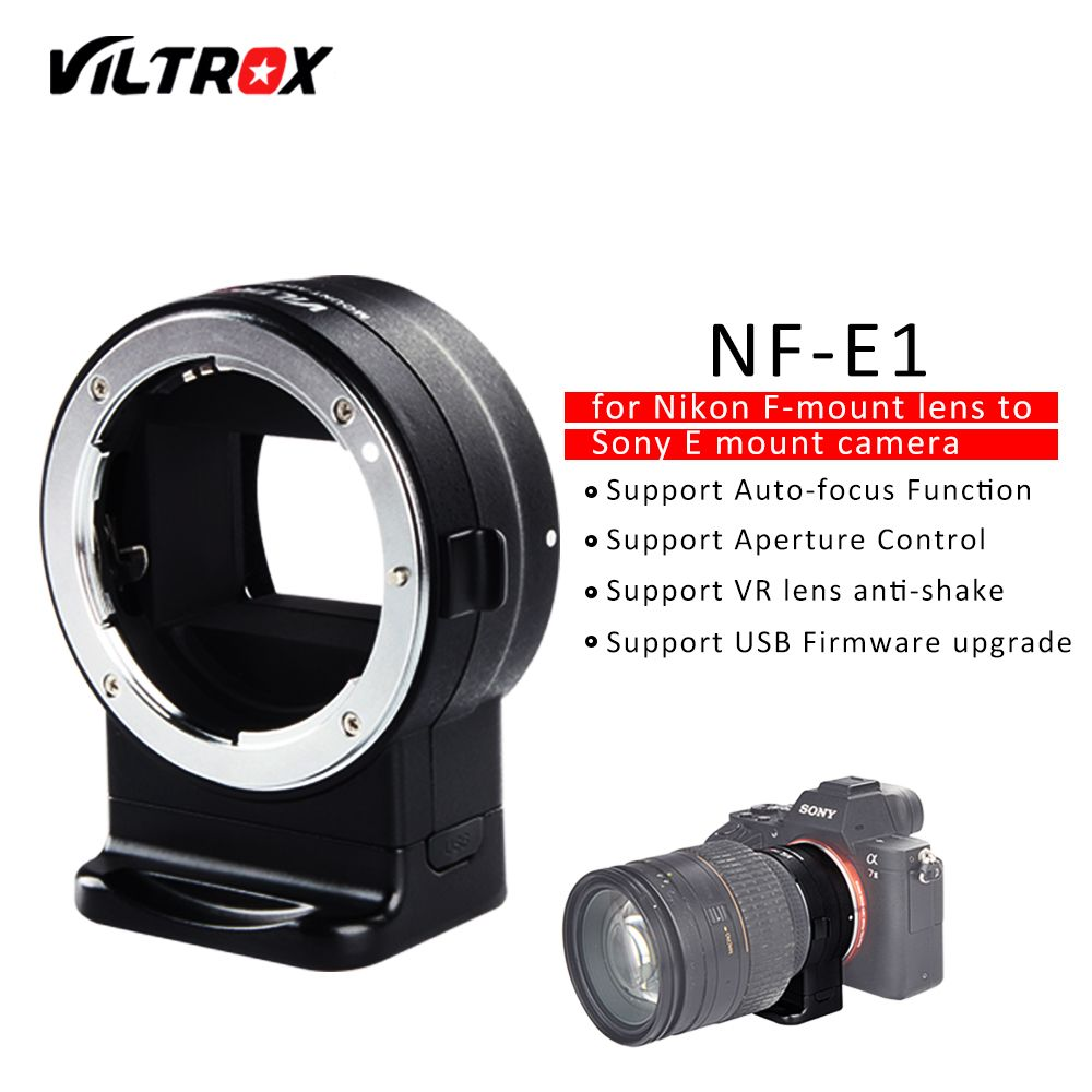 VILTROX NF-E1 Electronic Auto Focus Lens Adapter Aperture Control for Nikon F Lens to Sony E mount A9 A7 A7R A7SII A6500 Camera