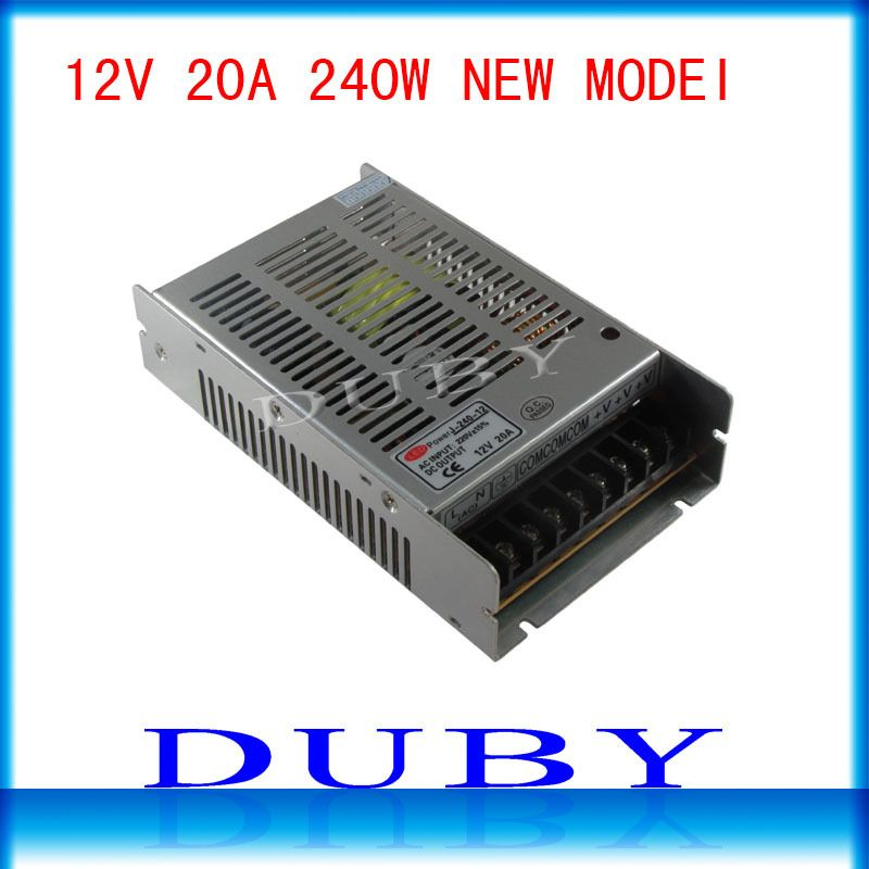 New Arrival 12V 20A 240W Switching power supply Driver For LED Light Strip Display AC100-240V Factory Supplier Free Shipping