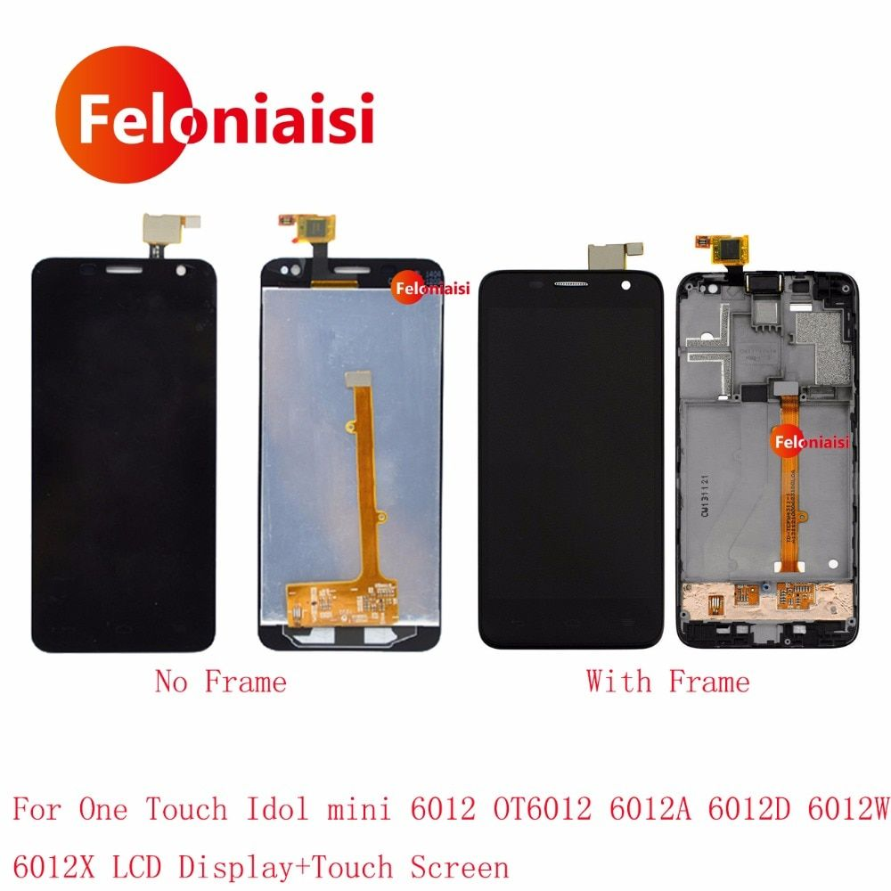 For Alcatel One Touch Idol mini 6012 OT6012 6012A 6012D 6012W Lcd Display With Touch Screen Digitizer Assembly Complete Frame