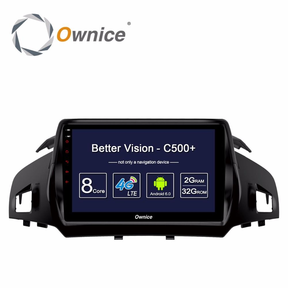 Ownice C500+ Android Octa Core CAR Radio dvd Video player FOR FORD KUGA 2013 2014 2015 2016 2017 GPS 4G LTE 2GB+32GB car player