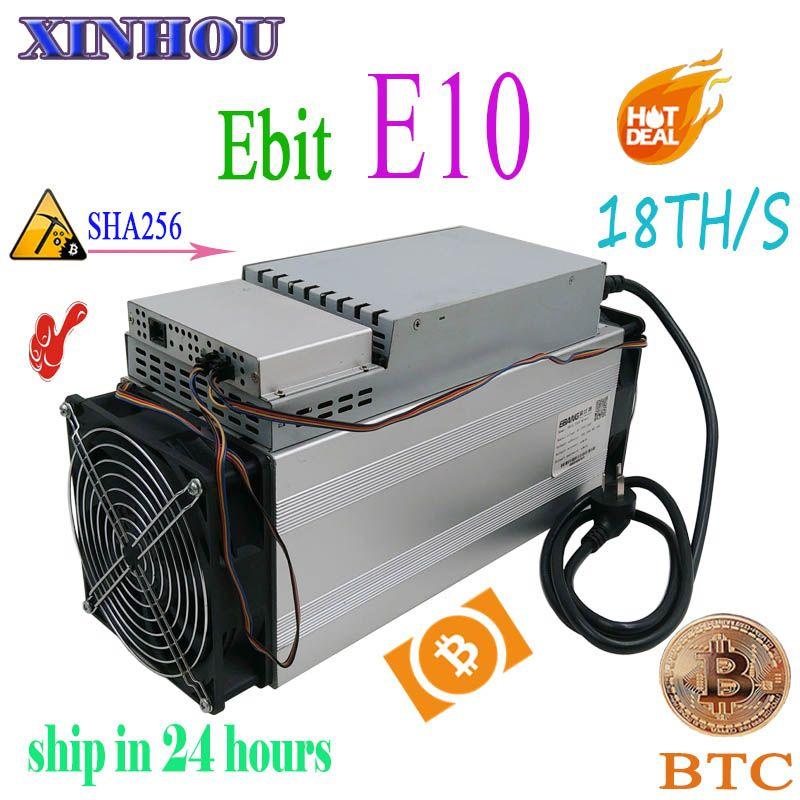 Verwendet Asic miner Ebit E10 18 T SHA256 Bitecoin BCH BTC Miner Besser als antminer S9 S11 S15 WhatsMiner M3X m10 Innosilicon T2T T3