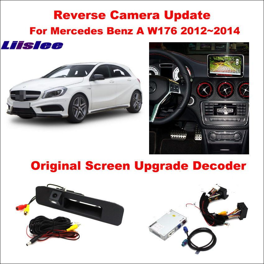 Liislee For Mercedes Benz A W176 2012~2014 Original Screen Update / Reversing Track Image + Reverse Camera / Digital Decoder