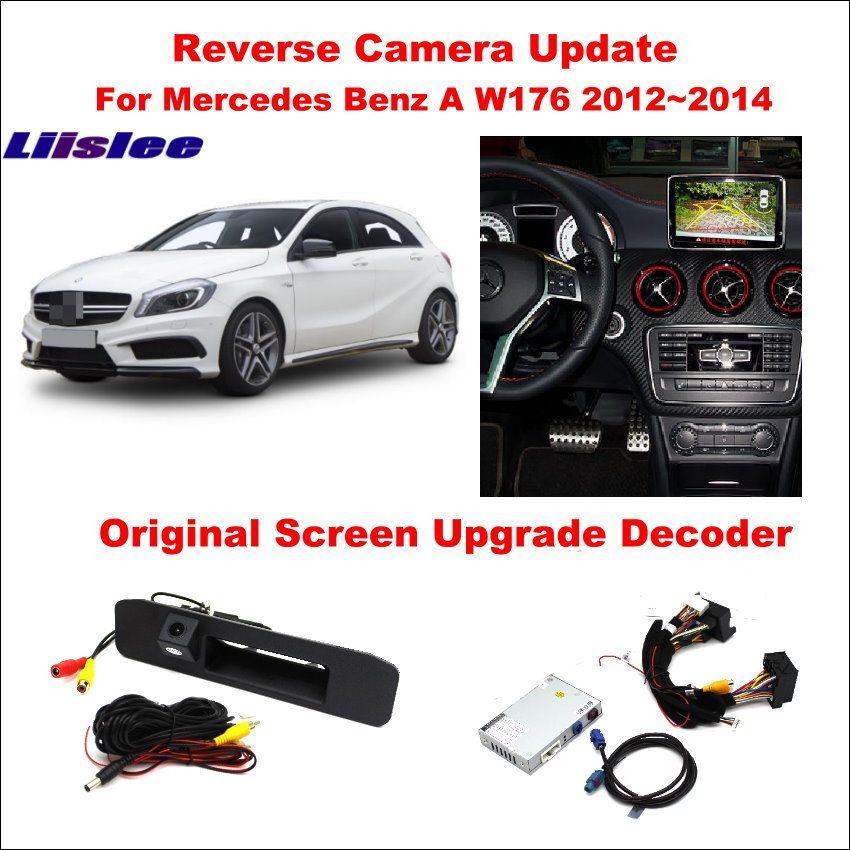 Liislee For Mercedes Benz A W176 2012~2014 Original Screen Update / Reversing Track Image + Reverse Camera / Digital Decoder