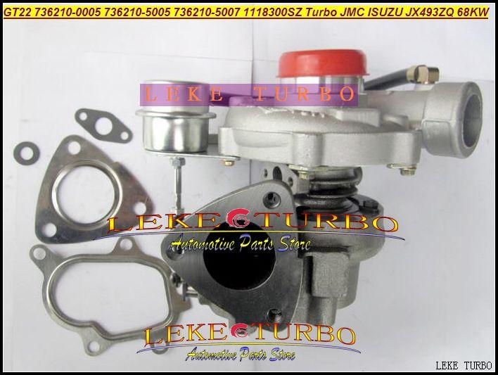 GT22 736210-5005 736210-0005 736210 5005 736210 0005 736210 1118300SZ Turbo Turbine Turbocharger For ISUZU For JMC JX493ZQ 68KW