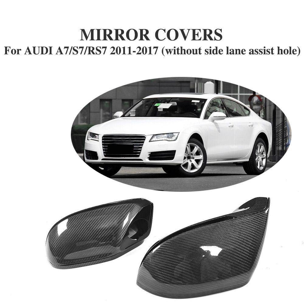 Carbon Fiber Side Rearview Mirror Covers Caps for Audi A7 / S7 / RS7 2011-17 without side lane assist hole Replacement Style