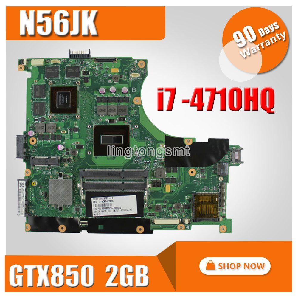 for ASUS N56JK Laptop Motherboard N56JK G56JK Mainboard with i7 CPU 8 Memory GTX850 2GB 2 RAM Slots REV:2.0 100% Tested