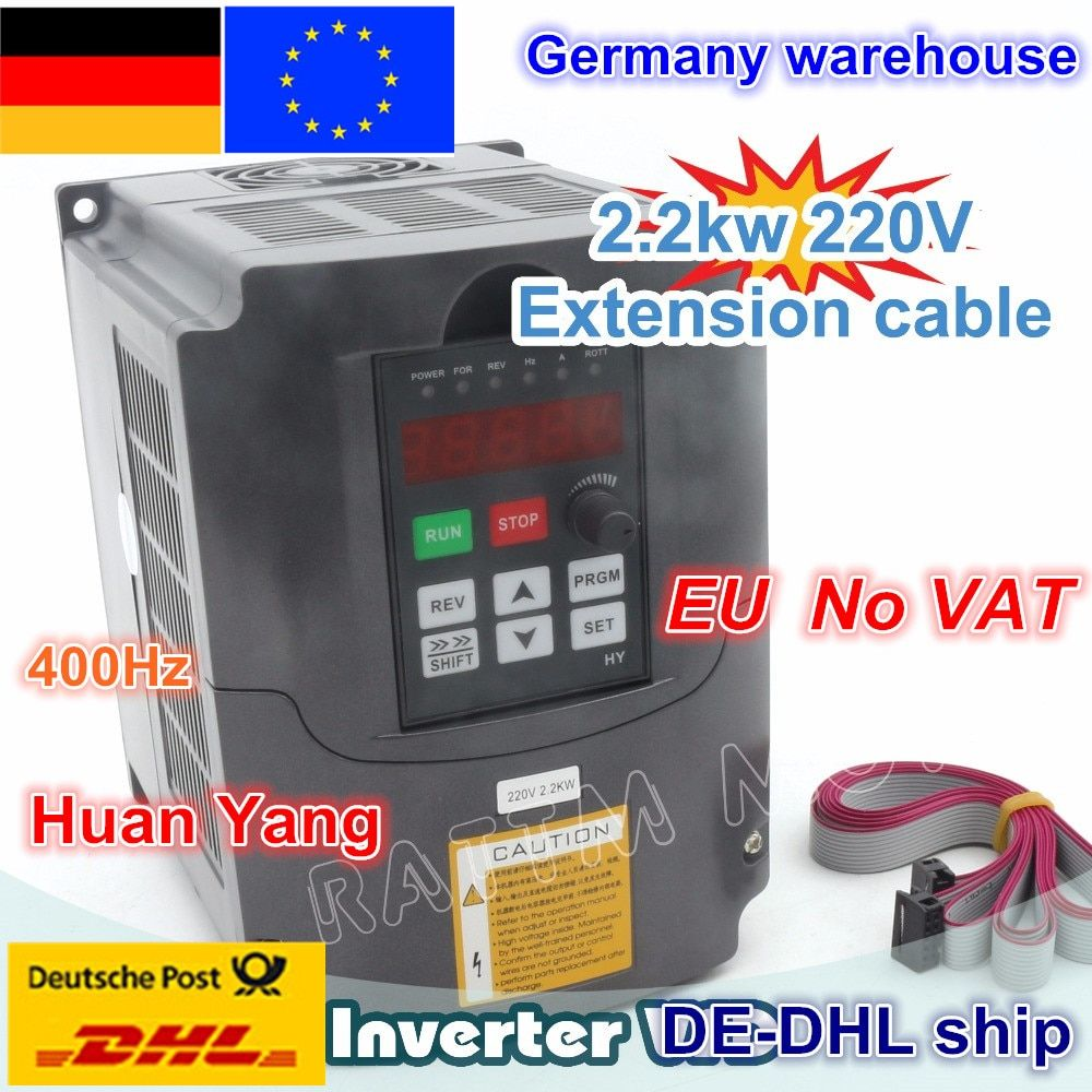 DE ship free VAT 2.2KW Variable Frequency Drive VFD Inverter 3HP 220V VSD CNC speed control Spindle Engraving Milling Machine