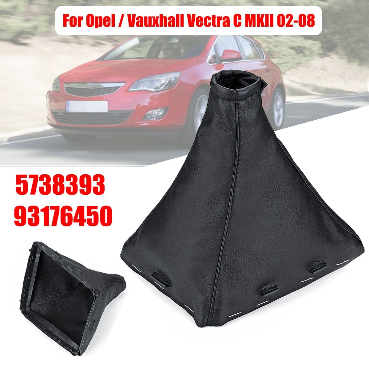 93176450 Car Gear Shift Knob Gaiter Boot Cover Gear Stick Cover For Opel/Vauxhall Vectra C MKII 2002-2008 5738393